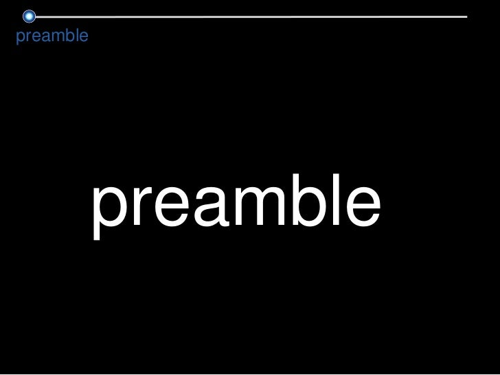 preamble<br />preamble<br />