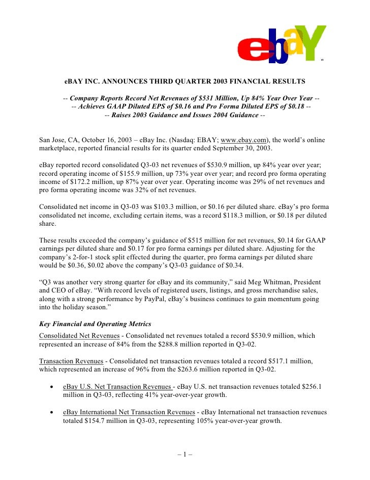 eBAY INC. ANNOUNCES THIRD QUARTER 2003 FINANCIAL RESULTS          -- Company Reports Record Net Revenues of $531 Million, ...