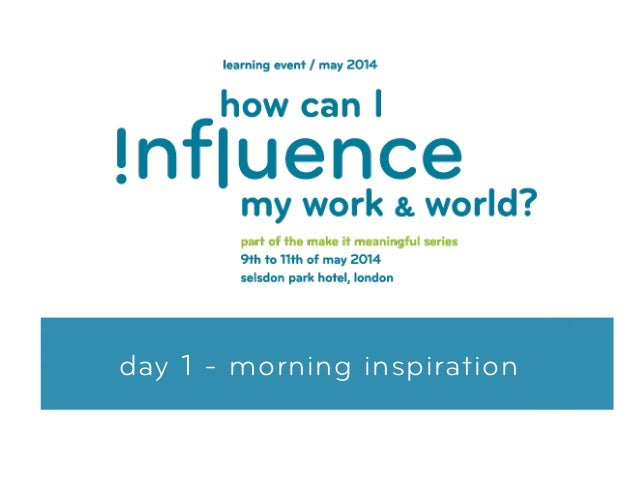 day 1 - morning inspiration