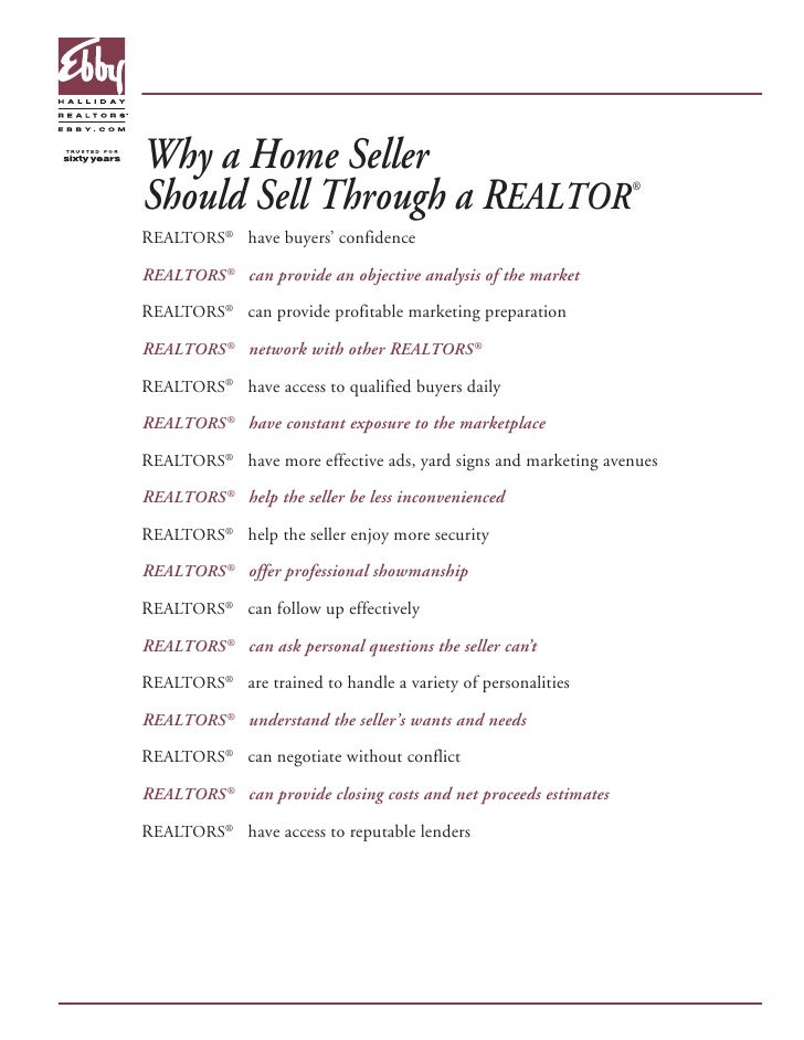 Why a Home Seller Should Sell Through a REALTOR                                     ®    REALTORS® have buyers' confidence...