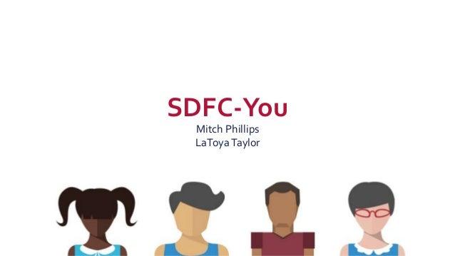 SDFC-You Mitch Phillips LaToya Taylor