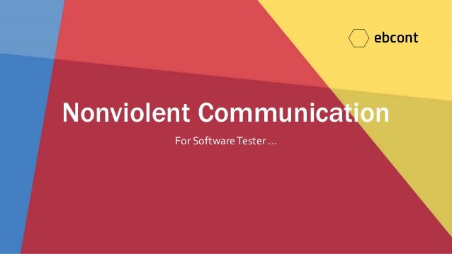 Nonviolent Communication For SoftwareTester …