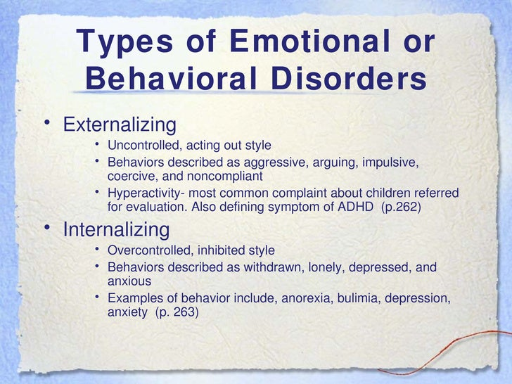 Ch. 8: Emotional or Behavioral Disorders