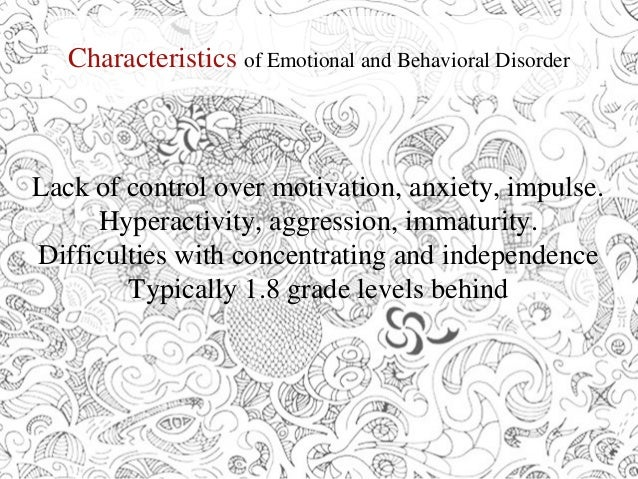 emotional behavioral and physical disabilities Idea 2004 definition of emotional disability/emotional disturbance  a  tendency to develop physical symptoms or fears associated with personal or  school.