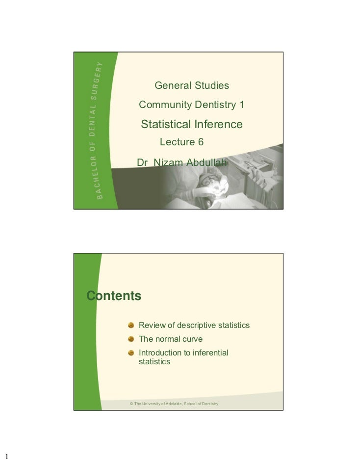 General Studies              Community Dentistry 1                Statistical Inference                          Lecture 6...