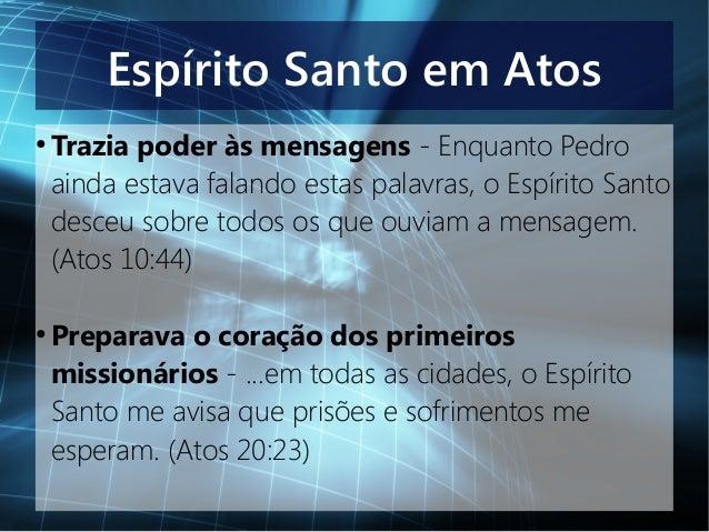 Presença E Atuação Do Espírito Santo No Novo Testamento