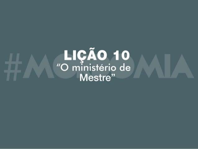 Lição 10 - O Ministério de Mestre ou Doutor