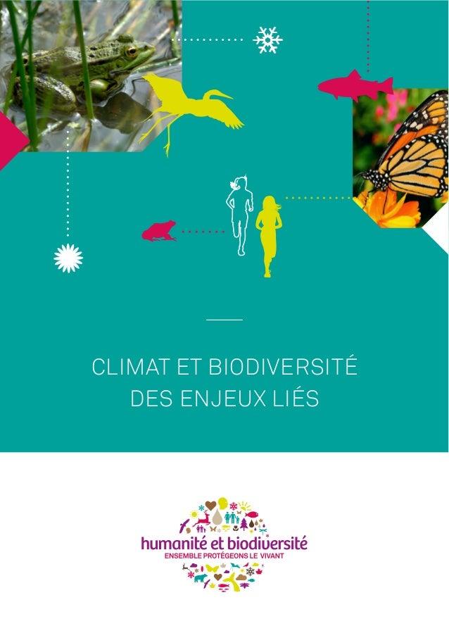 CLIMAT ET BIODIVERSITÉ DES ENJEUX LIÉS