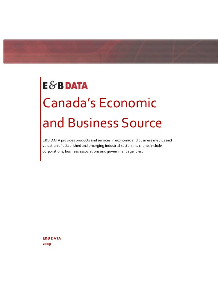 Canada's Economic      and Business Source      E&B DATA provides products a...