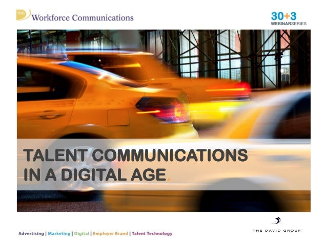 TALENT COMMUNICATIONS IN A DIGITAL AGE.