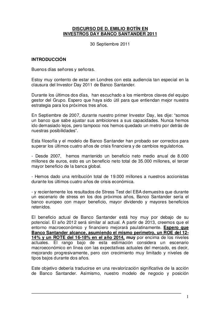 DISCURSO DE D. EMILIO BOTÍN EN                INVESTROS DAY BANCO SANTANDER 2011                              30 Septiembr...