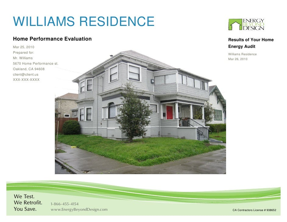 WILLIAMS RESIDENCEHome Performance Evaluation                      Results of Your HomeMar 25, 2010                       ...