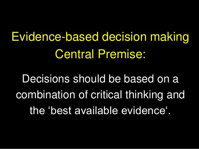 All managers and leaders base their decisions on 'evidence'