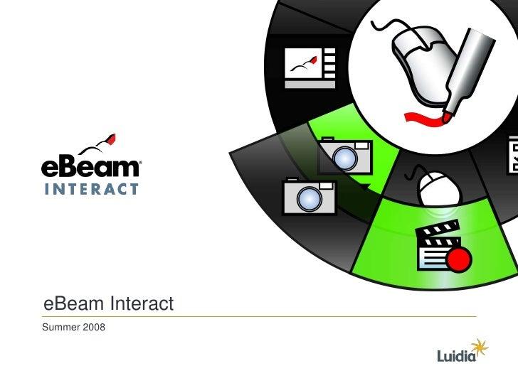 eBeam Interact Summer 2008