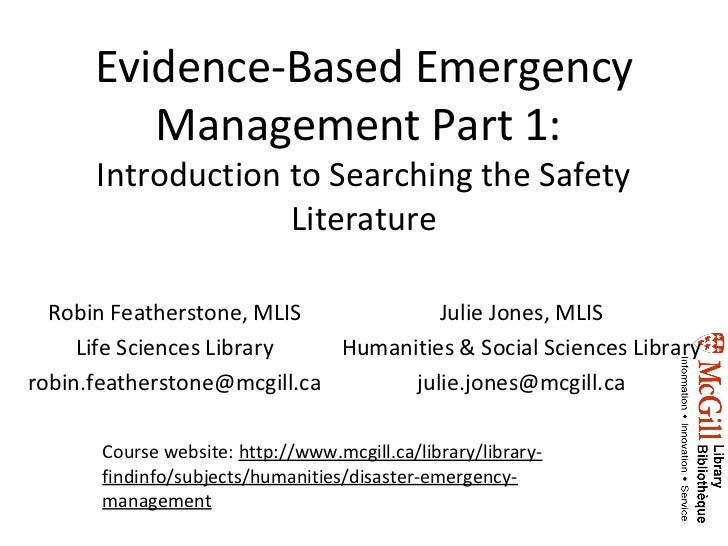 Evidence-Based Emergency         Management Part 1:      Introduction to Searching the Safety                   Literature...