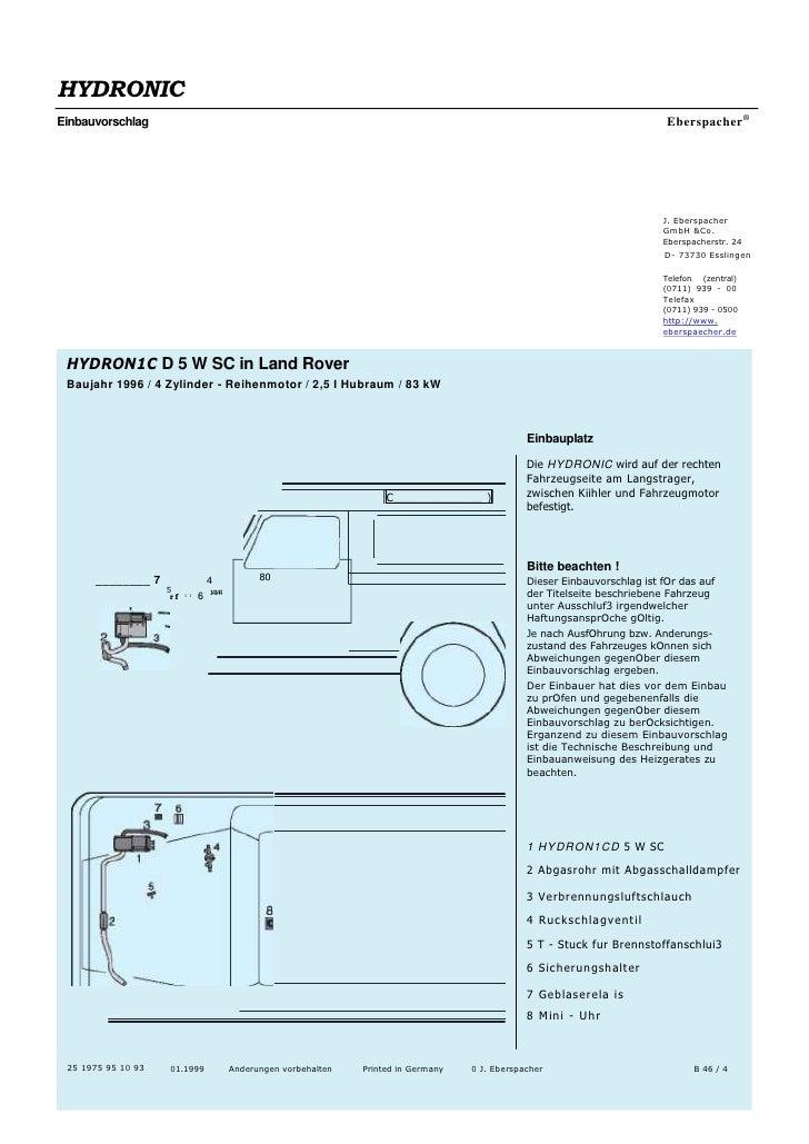 HYDRONIC<br />EinbauvorschlagEberspacher®<br />J. Eberspacher GmbH &Co. Eberspacherstr. 24<br />D- 73730 Esslingen<br />T...