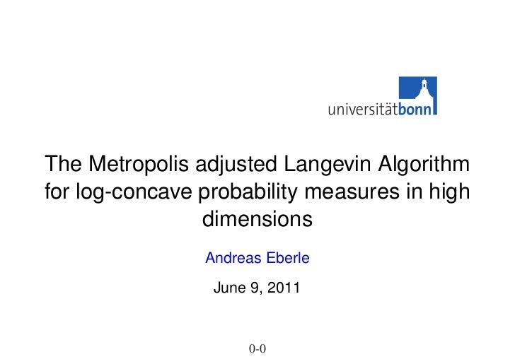 The Metropolis adjusted Langevin Algorithmfor log-concave probability measures in high                dimensions          ...