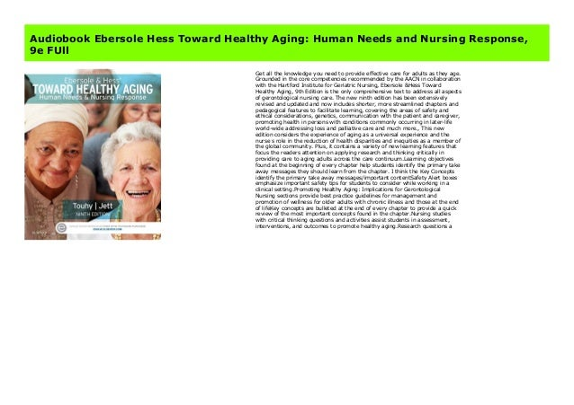Toward healthy aging - human needs and nursing response