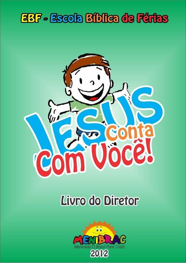 EBF 2011 – Jesus Conta com você 1