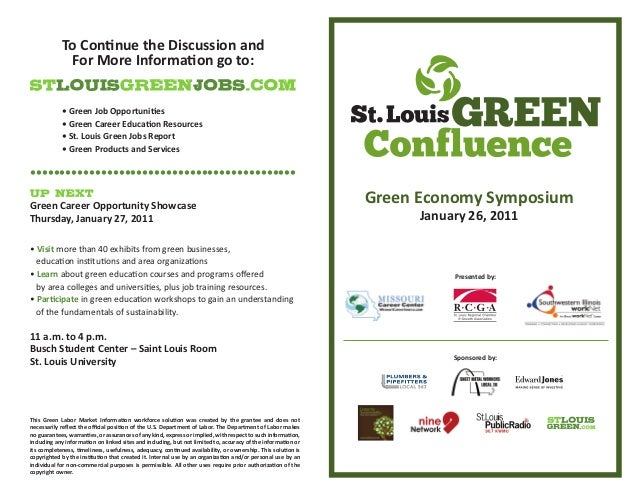 Green Economy Symposium January 26, 2011 Sponsored by: Presented by: • Green Job Opportuni�es • Green Career Educa�on Reso...
