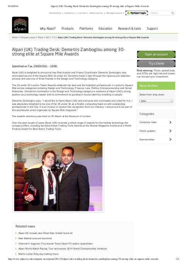 8/16/2014 Alpari (UK) Trading Desk: Demetris Zamboglou among 30-strong elite at Square Mile Awards http://www.alpari.co.uk...
