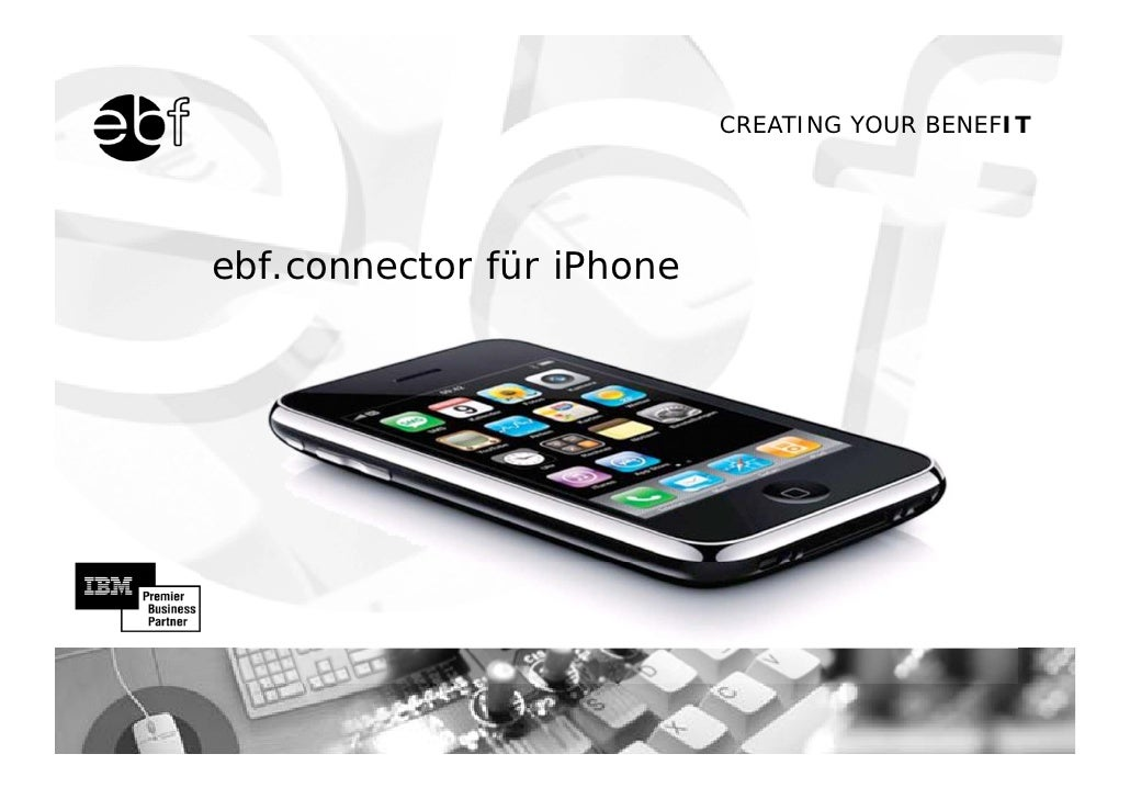 CREATING YOUR BENEFIT     ebf.connector für iPhone