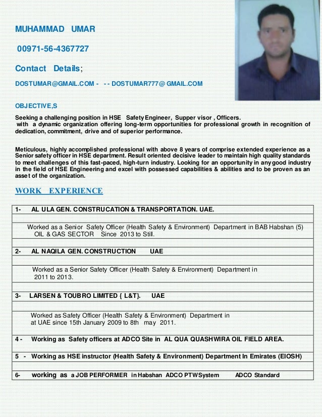 MUHAMMAD UMAR 00971-56-4367727 Contact Details; DOSTUMAR@GMAIL.COM - - - DOSTUMAR777@ GMAIL.COM OBJECTIVE,S Seeking a chal...