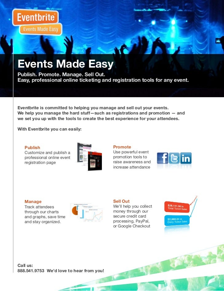 Events Made EasyPublish. Promote. Manage. Sell Out.Easy, professional online ticketing and registration tools for any even...