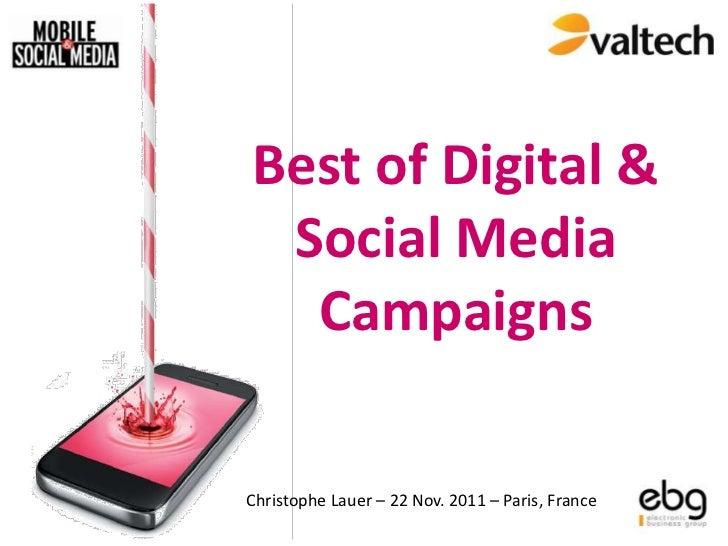Best of Digital & Social Media  CampaignsChristophe Lauer – 22 Nov. 2011 – Paris, France