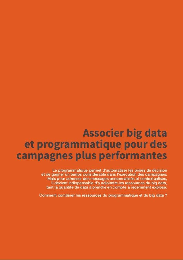 50 Workshop Cycle Data-driven Company Associer big data et programmatique pour des campagnes plus performantes Synthèse de...