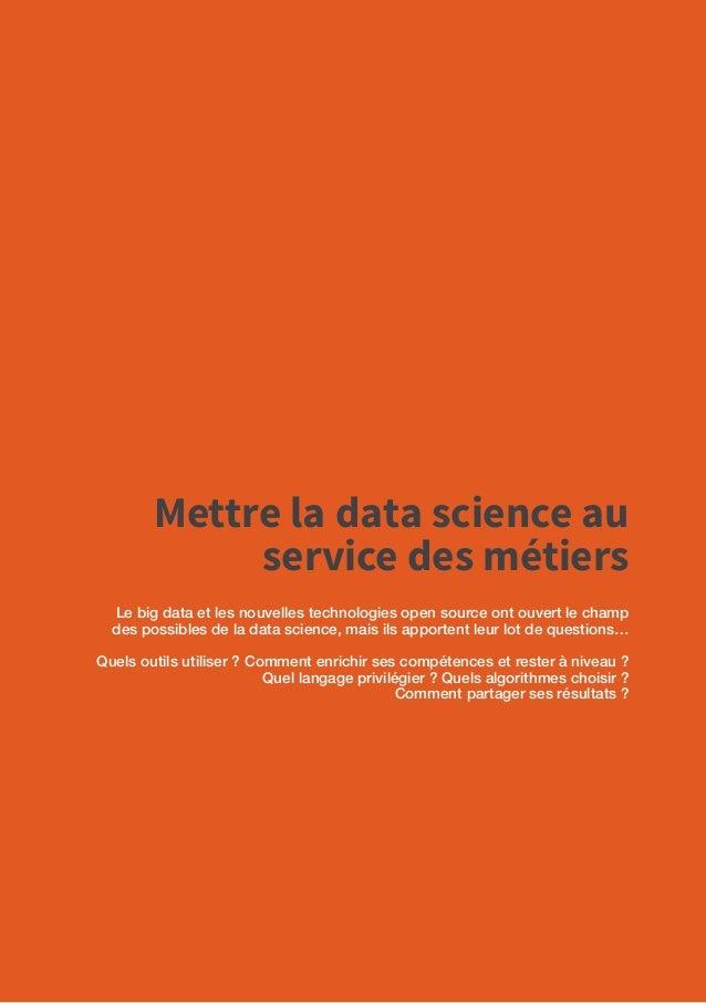 62 Workshop Cycle Data-Driven Company Mettre la data science au service des métiers Synthèse de l'atelier du 17.01.2017