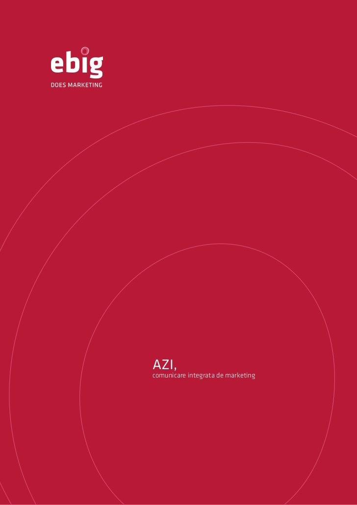 AZI,comunicare integrata de marketing