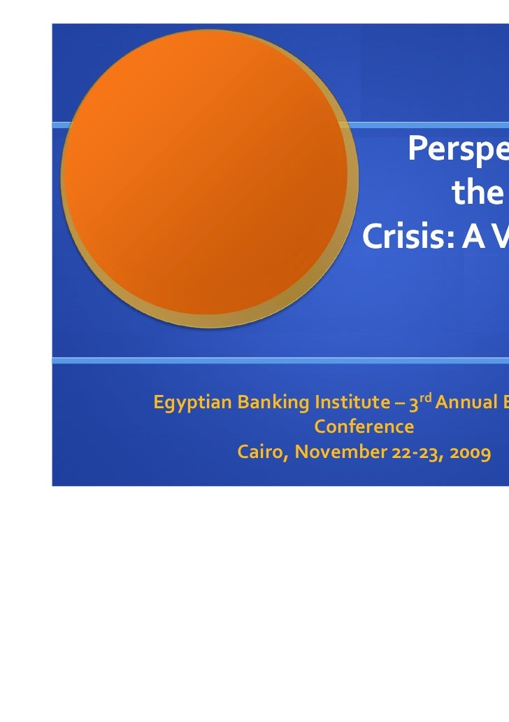 Banking                          Perspectives on                              the Financial                       Crisis: ...