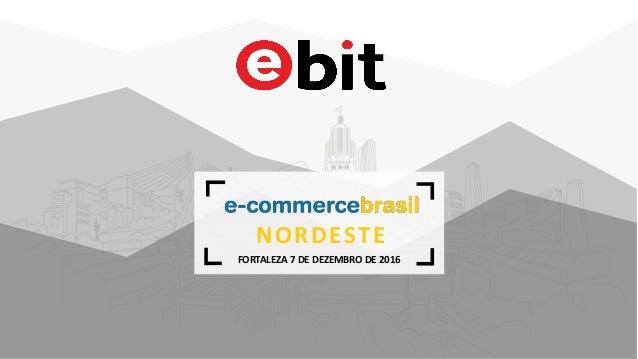 fb8560430 Conferência E-Commerce Brasil NORDESTE 2016 - Comércio eletrônico  ve…