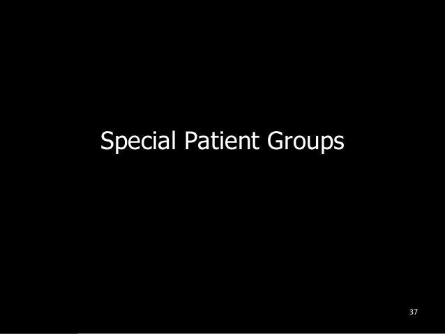 Special Patient Groups 37
