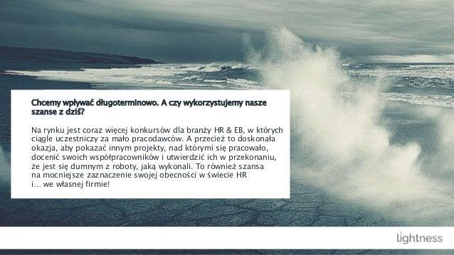 Informacje o konkursie Bohaterowie HR znajdziesz pod linkiem: http://warszawskiednirekrutacji.pl/bohaterowie-hr/o-konkursi...
