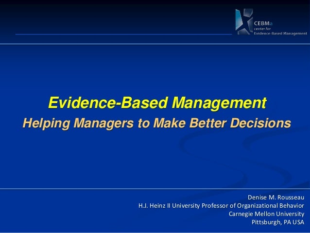 Evidence-Based ManagementHelping Managers to Make Better Decisions                                                        ...