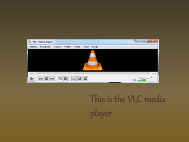 This is the VLC media  player
