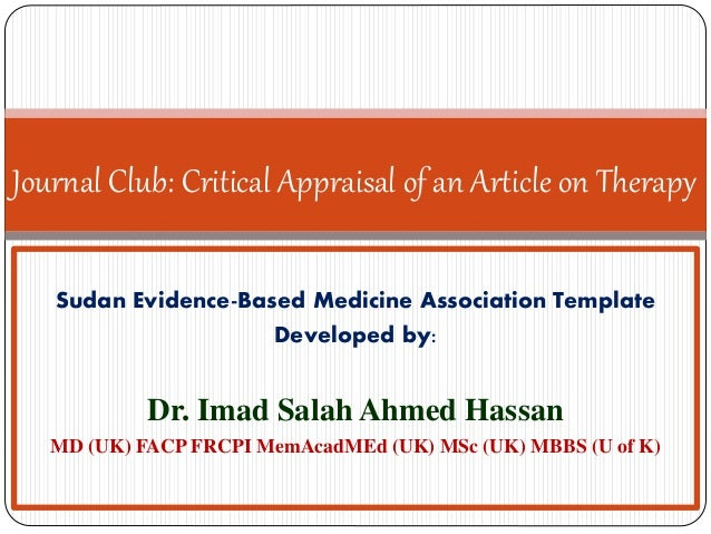 Journal Club: Critical Appraisal of an Article on Therapy Sudan Evidence-Based Medicine Association Template Developed by:...