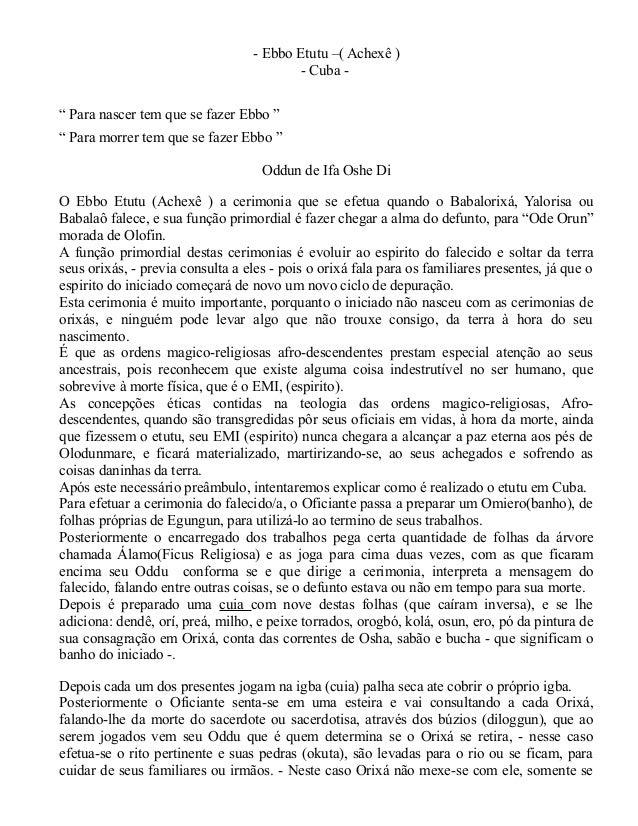 """- Ebbo Etutu –( Achexê ) - Cuba - """" Para nascer tem que se fazer Ebbo """" """" Para morrer tem que se fazer Ebbo """" Oddun de Ifa..."""