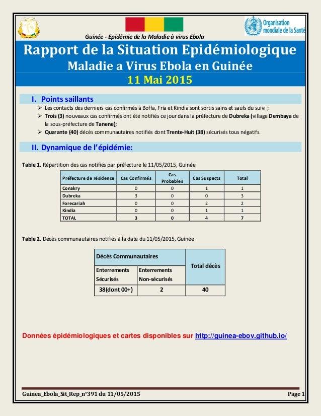 Guinée - Epidémie de la Maladie à virus Ebola Guinea_Ebola_Sit_Rep_n°391 du 11/05/2015 Page 1 Rapport de la Situation Epid...