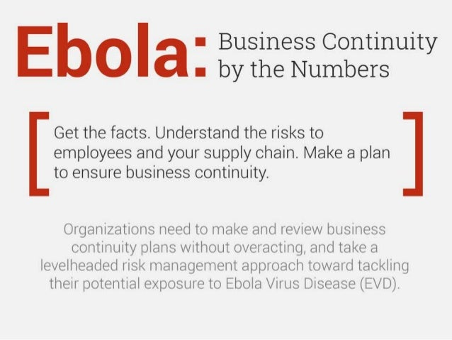 Ebola: business continuity by the numbers We need one infographic for Info-Tech and one for McLean Co.  Get the facts. Und...