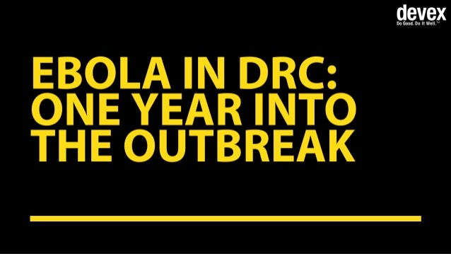 Ebola in DRC: One year into the outbreak