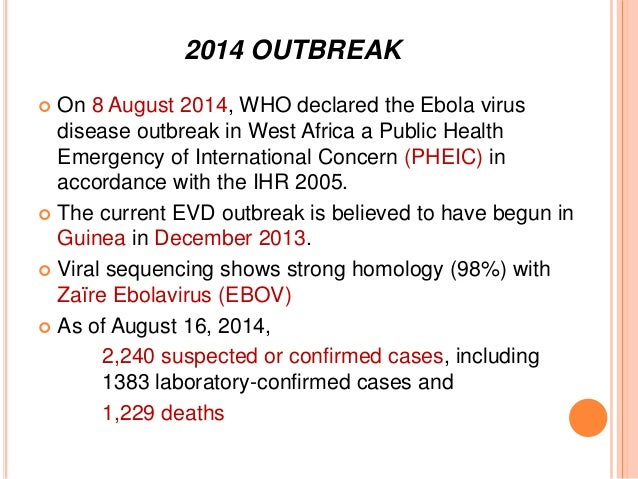 the health disaster caused by the outbreak of the ebola virus in zaire Outbreaks caused by viruses of the genera ebolavirus  emergence of zaire ebola virus disease  the health ministry reached the outbreak region.