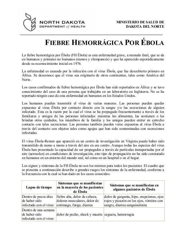 MINISTERIO DE SALUD DE DAKOTA DEL NORTE FIEBRE HEMORRÁGICA POR ÉBOLA La fiebre hemorrágica por Ébola (FH Ébola) es una enf...
