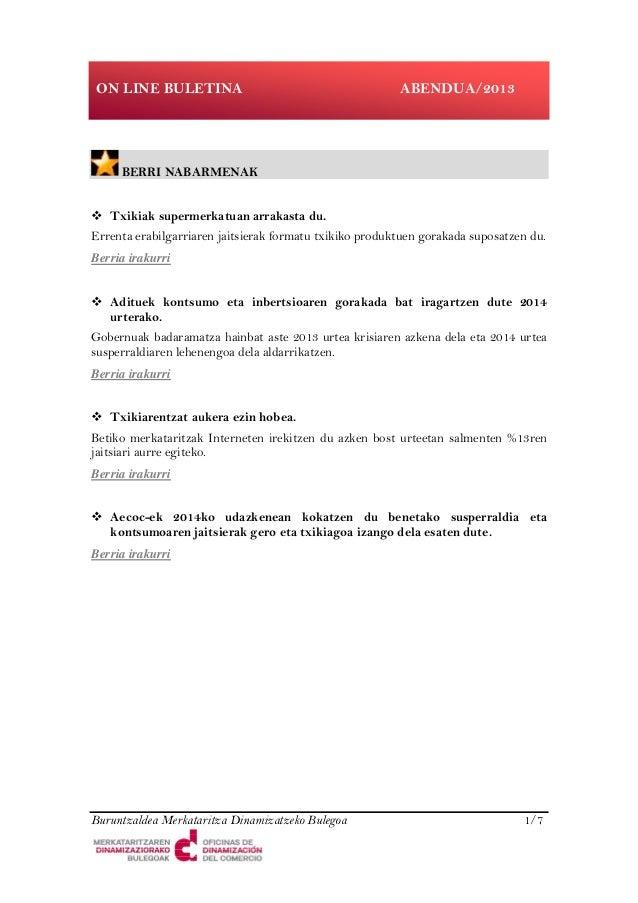 ON LINE BULETINA  ABENDUA/2013  BERRI NABARMENAK Txikiak supermerkatuan arrakasta du. Errenta erabilgarriaren jaitsierak f...
