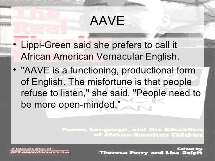 ebonics a combination of english and African-american vernacular english and, in combination with cluster simplification black english vernacular (ebonics.