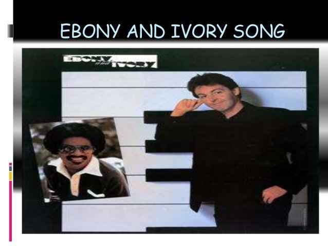 Ebony and ivory song