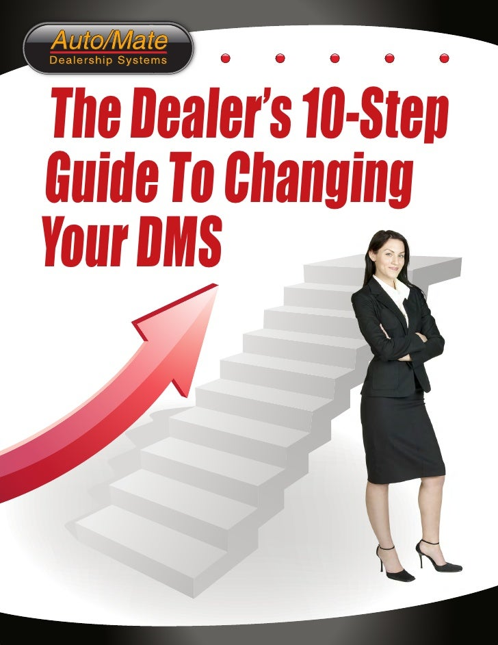 The Dealer's 10-Step Guide To Changing Your DMS