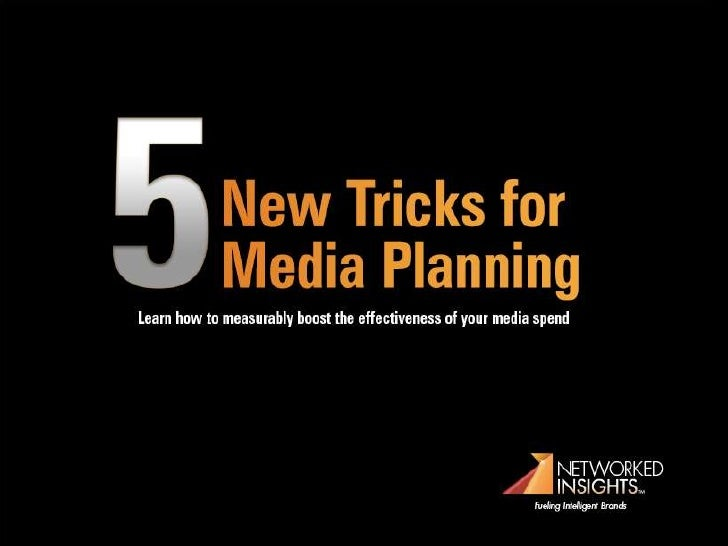 New Tricks for            Media PlanningLearn how to measurably boost the effectiveness of your media spend               ...